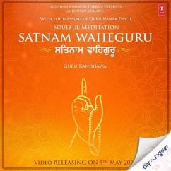 Satnam Waheguru song download by Guru Randhawa