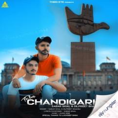 Tera Chandigarh ft Dilpreet Bhangu song download by Sabar Sihal