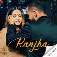 Ranjha song download by Indeep Bakshi