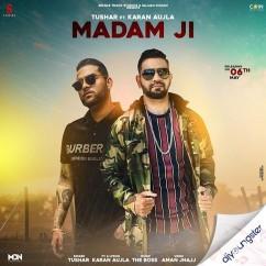 Madam Ji ft Karan Aujla song download by Tushar