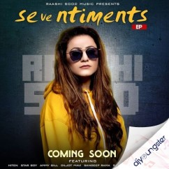 Sentiments song download by Raashi Sood