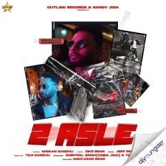 2 Asle song download by Navaan Sandhu
