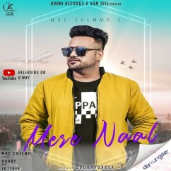 Mere Naal song download by Mac Cheema