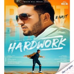 Hardwork Original song download by R Nait