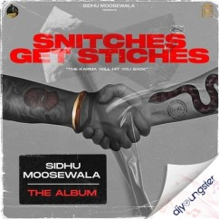 Snitches Get Stiches song download by Sidhu Moosewala