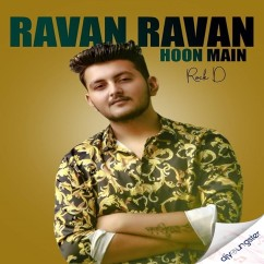 Ravan Ravan Hoon Main song download by Rock D