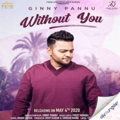 Without You song download by Ginny Pannu
