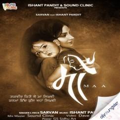 Maa song download by Sarvan