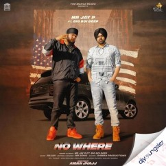 No Where song download by Mr Jay P