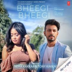 Bheegi Bheegi song download by Neha Kakkar