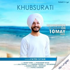 Khubsurati song download by Fateh Siyan