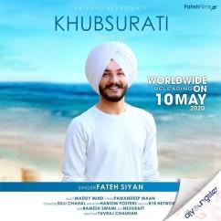 Khubsurati song download by Fateh Siyan