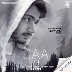 Jaa Rahe song download by Ar Deep