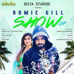 Show Off song download by Romie Gill