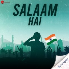 Salaam Hai song download by Ankit Tiwari