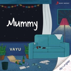Mummy song download by Vayu