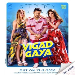 Vigad Gaya song download by Gippy Grewal