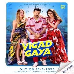 Vigad Gaya song download by Gippy Grewal