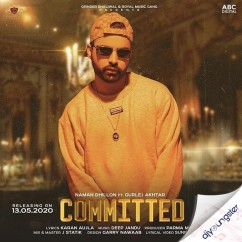Committed song download by Naman Dhillon