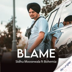 Blame song download by Sidhu Moosewala