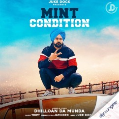 Mint Condition song download by Dhilloan Da Munda