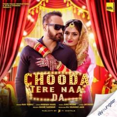 Chooda Tere Naa Da song download by Nav Sidhu