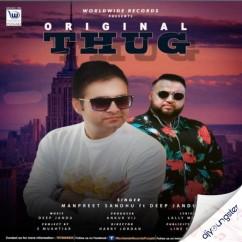 Original Thug song download by Manpreet Sandhu