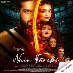 Nain Farebi song download by Roshan Prince