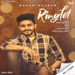 Ringlet song download by Gagan Balran