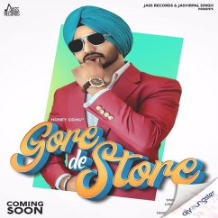 Gore De Store song download by Honey Sidhu