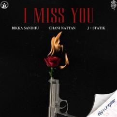 I Miss You song download by Bikka Sandhu