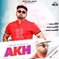 Akh song download by Aman Sidhu