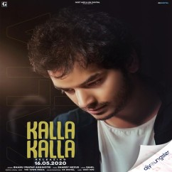 Kalla Kalla song download by Bhanu Pratap Agnihotri