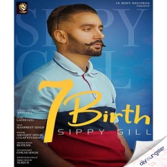 7 Birth song download by Sippy Gill