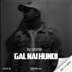 Gal Nai Hundi song download by Raj Fatehpur