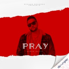 Pray song download by Karan Aujla