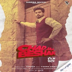 Chad Jaa Beshak song download by Singga
