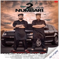 2 Numbari song download by Barinder Dhapai