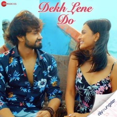 Dekh Lene Do song download by Rishabh Srivastava