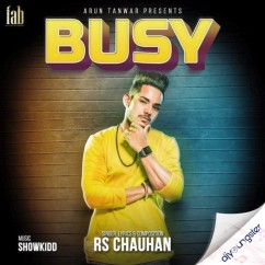 Busy song download by RS Chauhan