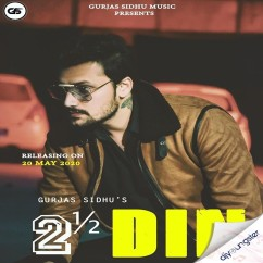Dhai Din song download by Gurjas Sidhu