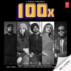 100X ft Mannat Noor song download by Ravmaan