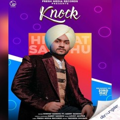 Knock ft Garry Sandhu song download by Himmat Sandhu