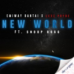 New World ft Snoop Dogg song download by Emiway Bantai