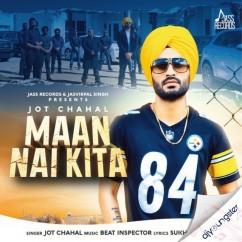 Maan Nai Kita song download by Jot Chahal
