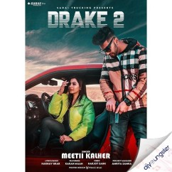 Drake 2 song download by Meetii Kalher