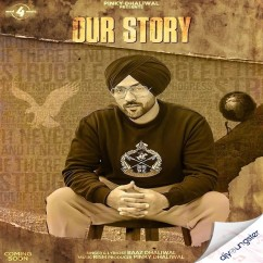 Our Story song download by Baaz Dhaliwal