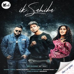Ik Sahiba Ft Afsana Khan song download by Kambi Rajpuria