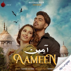 Aameen song download by Karan Sehmbi