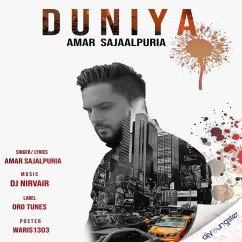 Duniya song download by Amar Sajaalpuria
